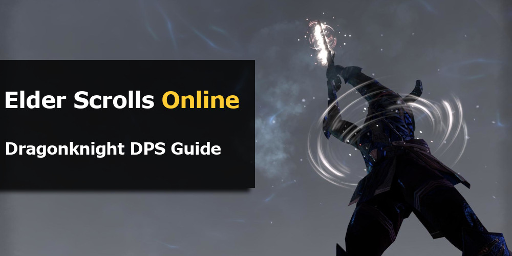ESO Dragonknight DPS Guide