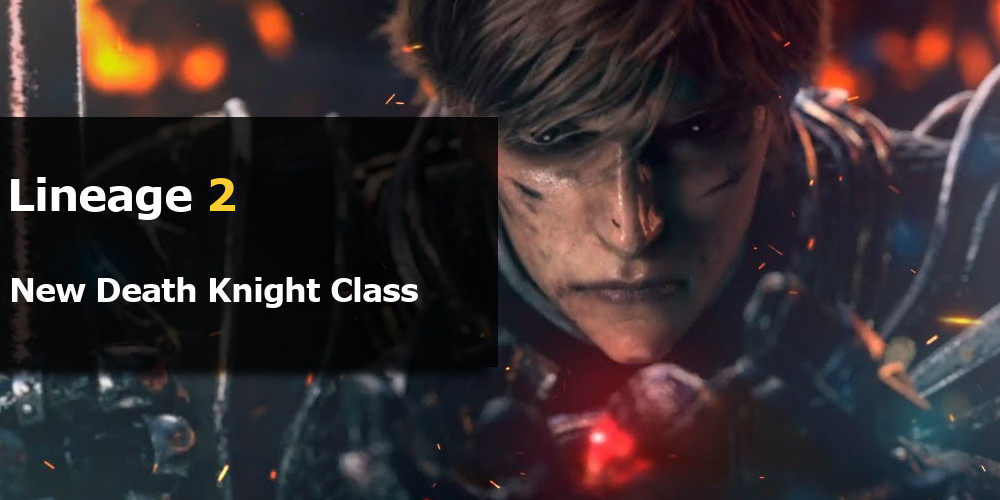 Lineage 2 Death Knight Class All We Know About Them Mmo Auctions