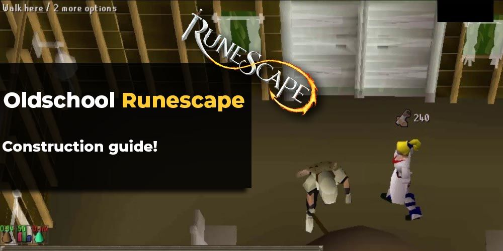 OSRS Construction guide - Fastest ways of leveling in