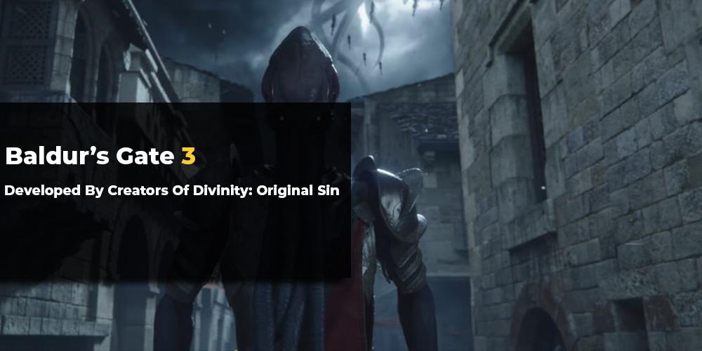 Baldur's Gate 3 Developed by Creators of Divinity