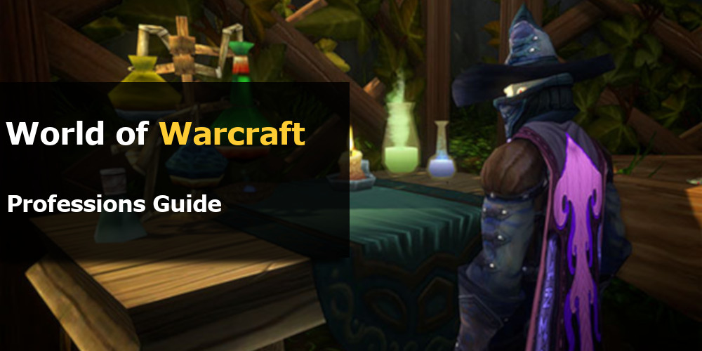 WoW Professions Guide