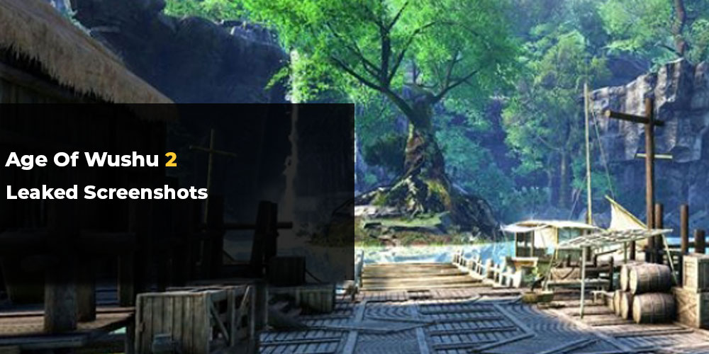 Age of Wushu 2 leaked screenshots