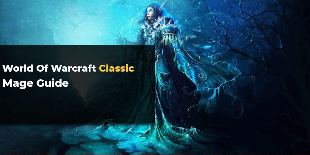 WoW Classic Mage Guide