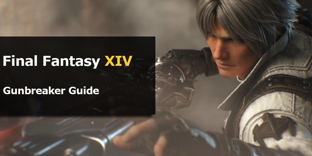 FFXIV Gunbreaker Guide