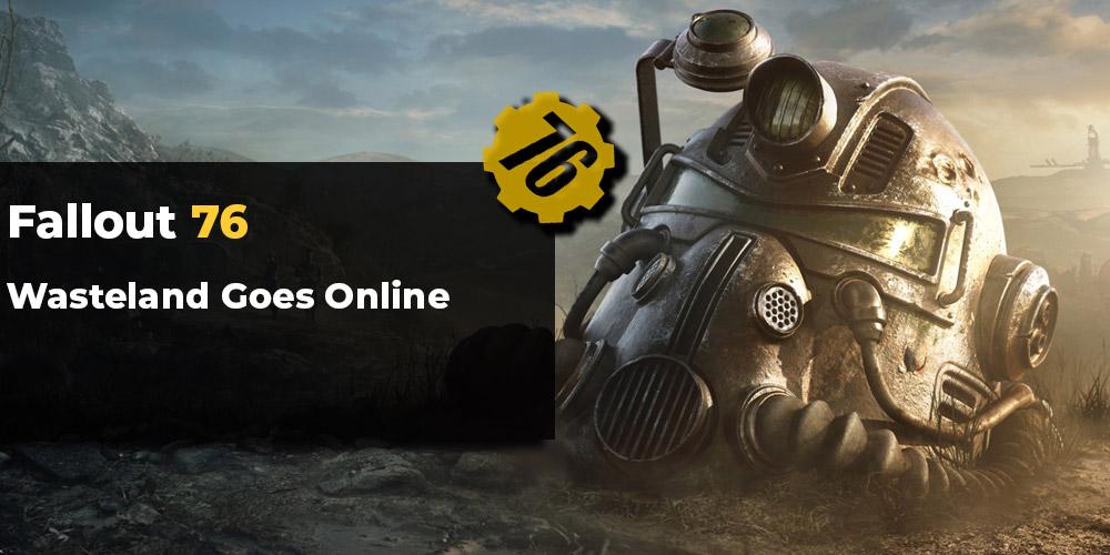 Fallout 76: Wasteland