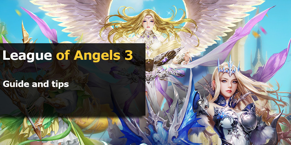 League of Angels 3 guide and tips