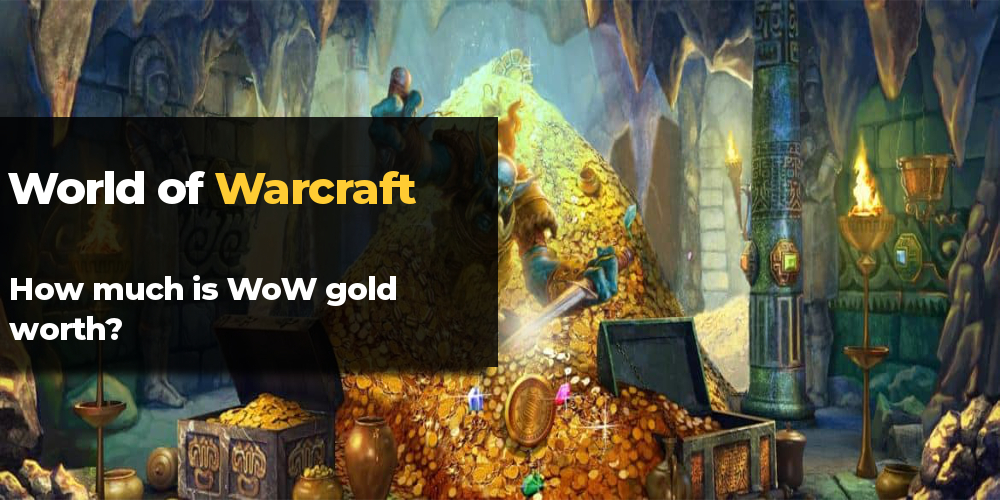 How much is WoW gold worth
