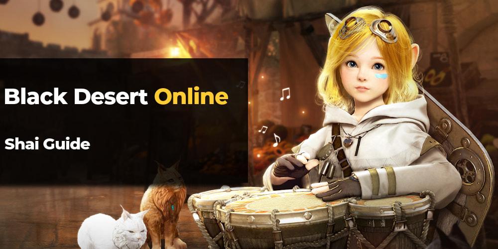Black Desert Online Shai guide