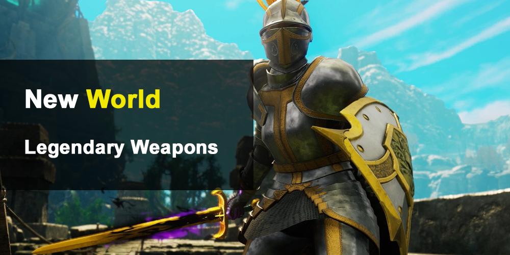 New World Legendary Weapons