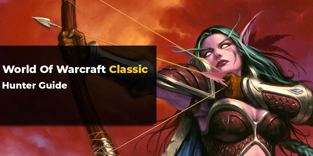 WoW Classic Hunter Guide