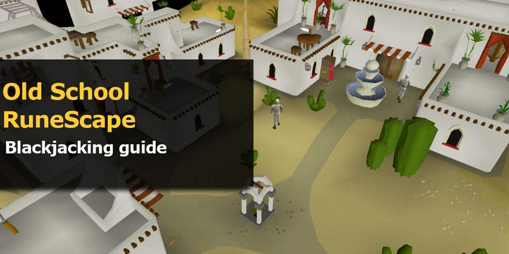 OSRS Blackjacking Guide