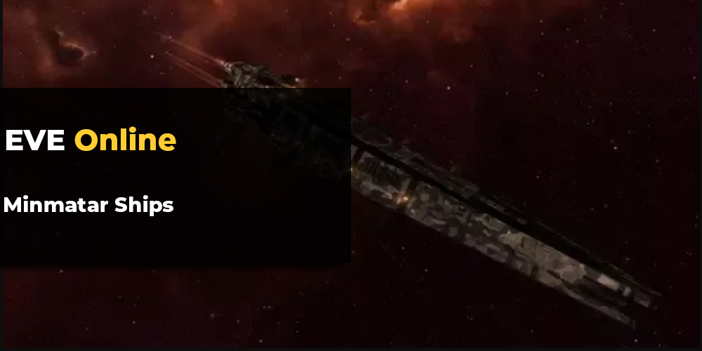 EVE Online Minmatar Ships