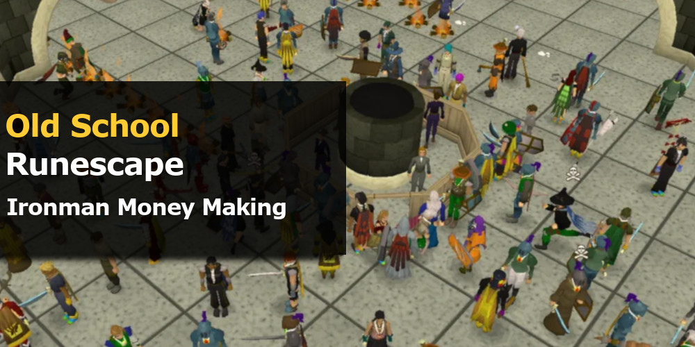 OSRS Ironman Money Making