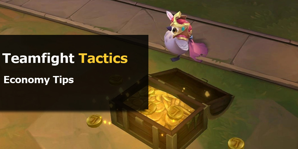 TFT Economy Strategies and Tips