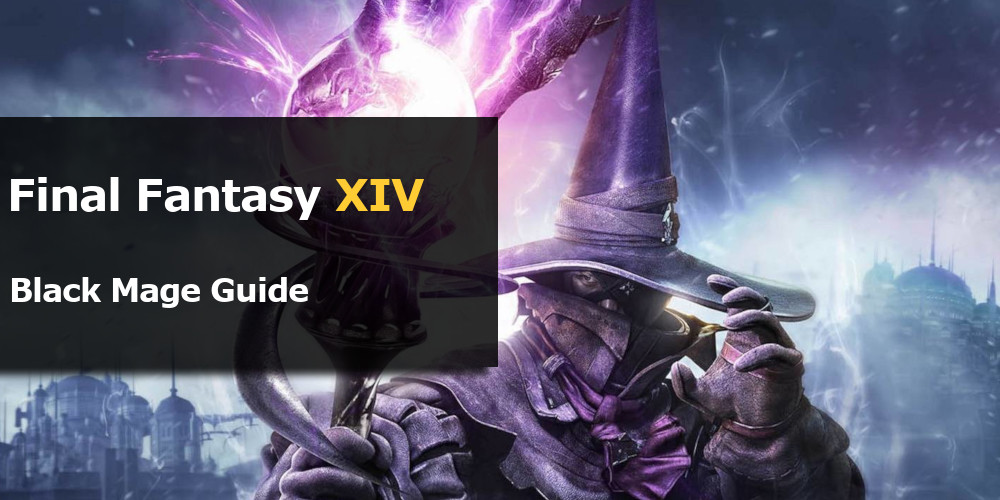 Final Fantasy XIV Black Mage Guide