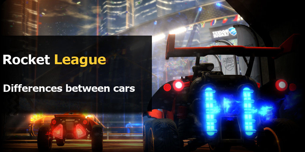 rocket league difference between cars