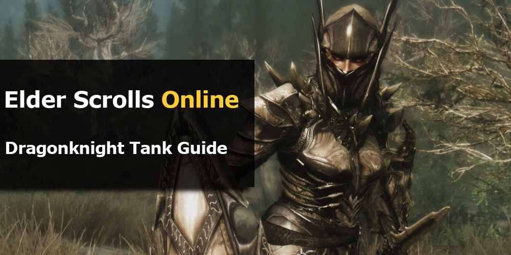 ESO Dragonknight Tank Guide