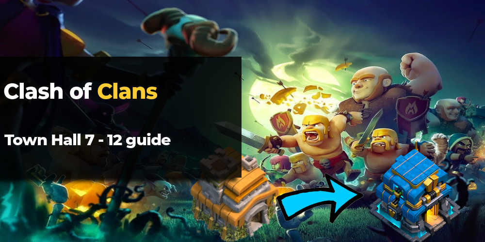 clash of clans th7 th12 guide