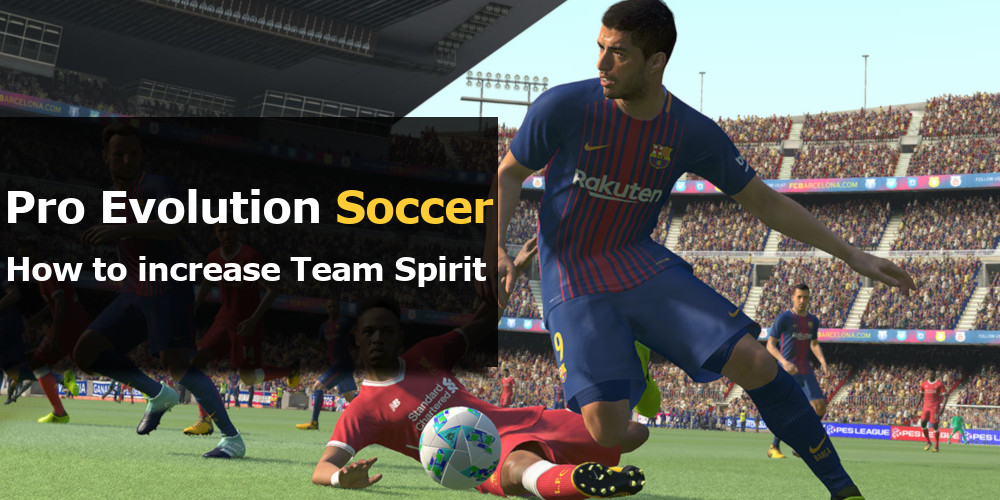 PES How to increase Team Spirit