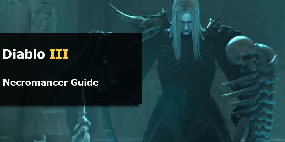 Diablo 3 Necromancer Guide