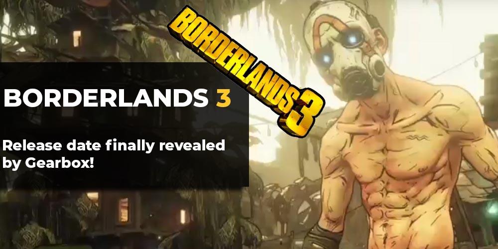 Borderlands 3 release date revealed