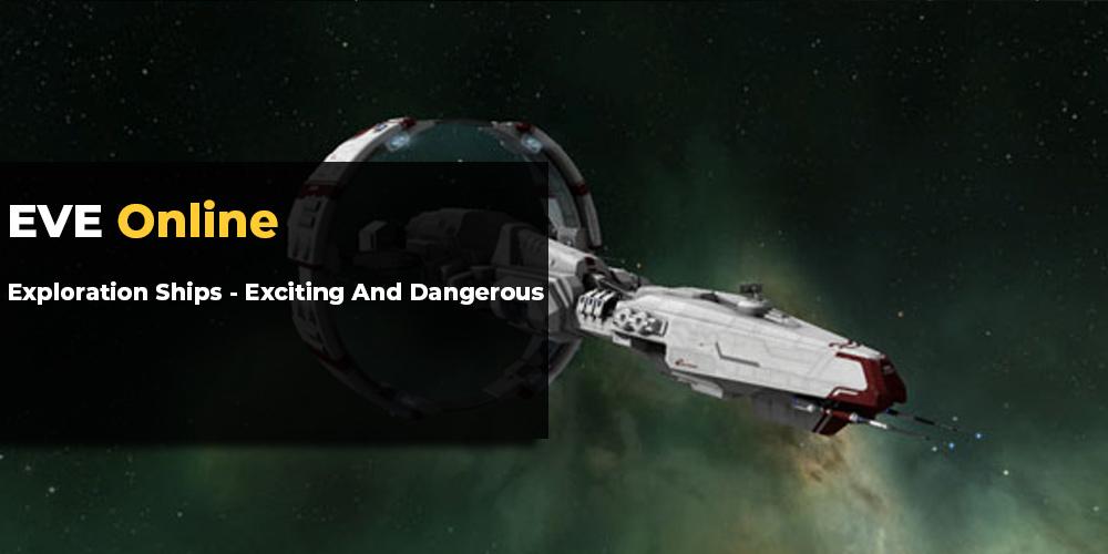 EVE Online Exploration Ships
