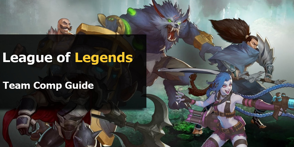 LoL Team Comp Guide