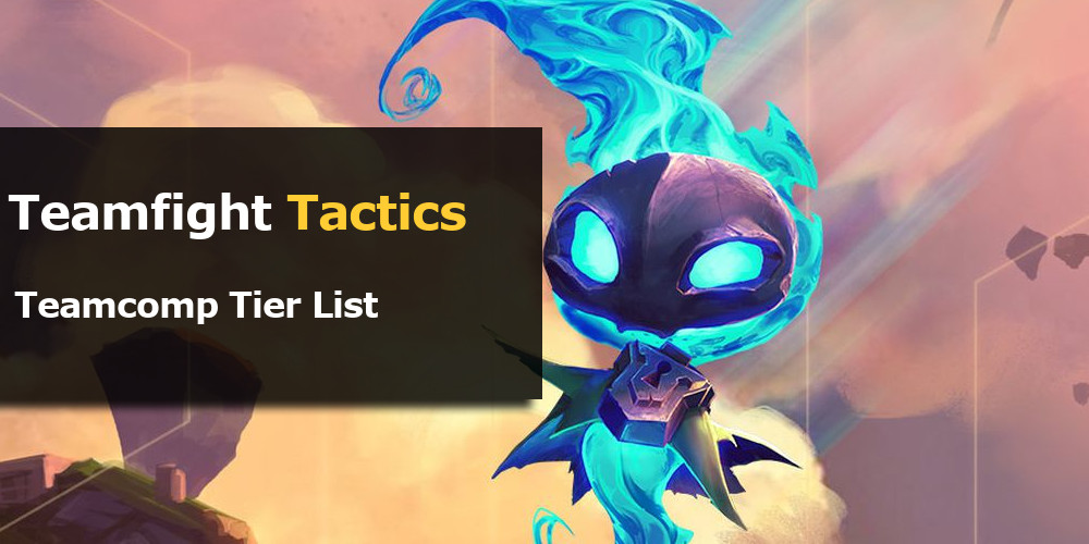 TFT Tier List of Teamcomps