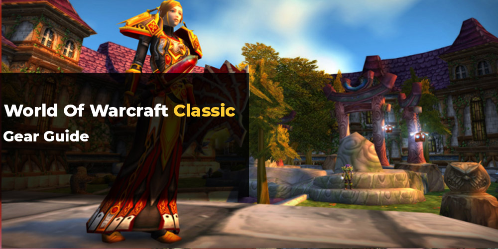 classic wow gear guide