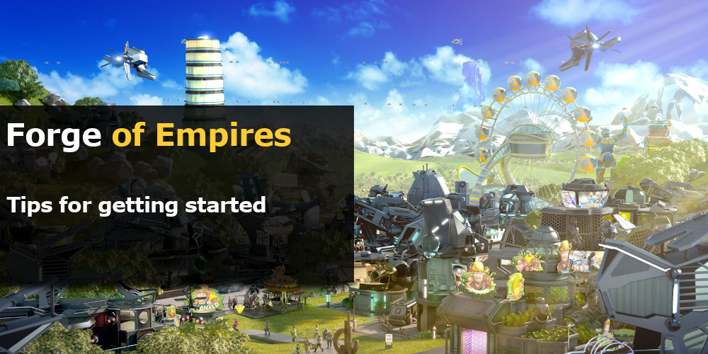 Forge of Empires tips