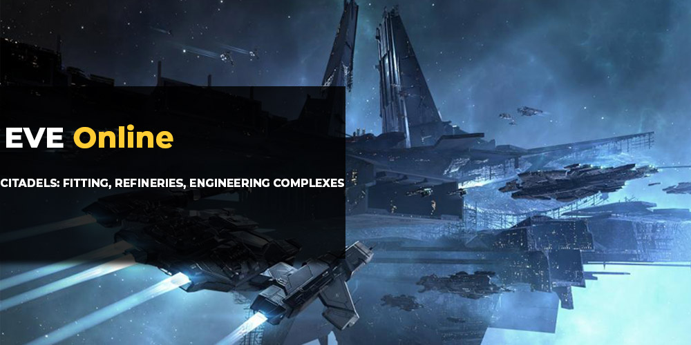 EVE Online Citadels