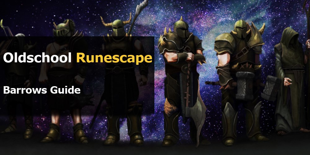 OSRS Barrows guide