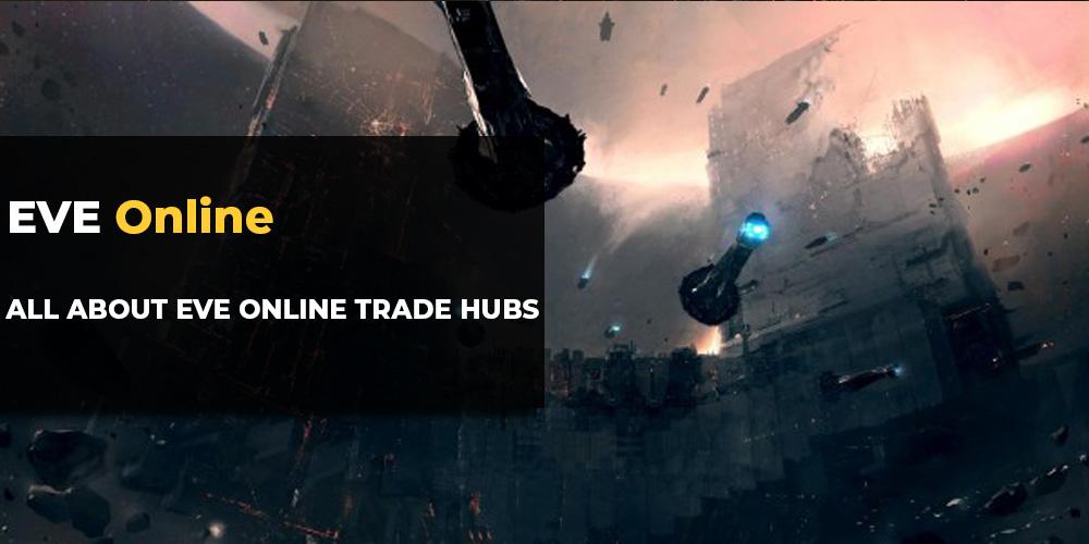 EvE Trade Hubs