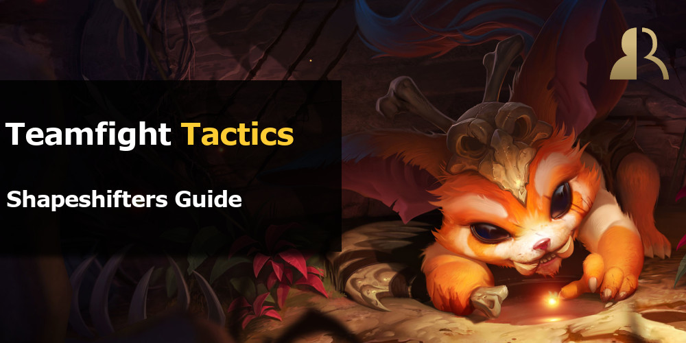TFT Shapeshifter Guide