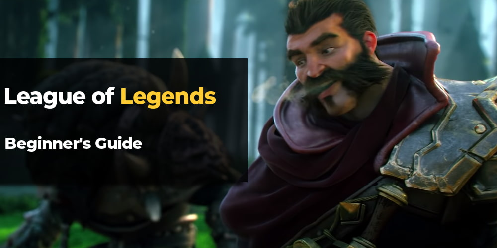 League of Legends Beginner's Guide