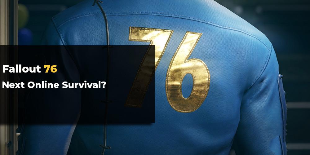 Fallout 76 Online Survival