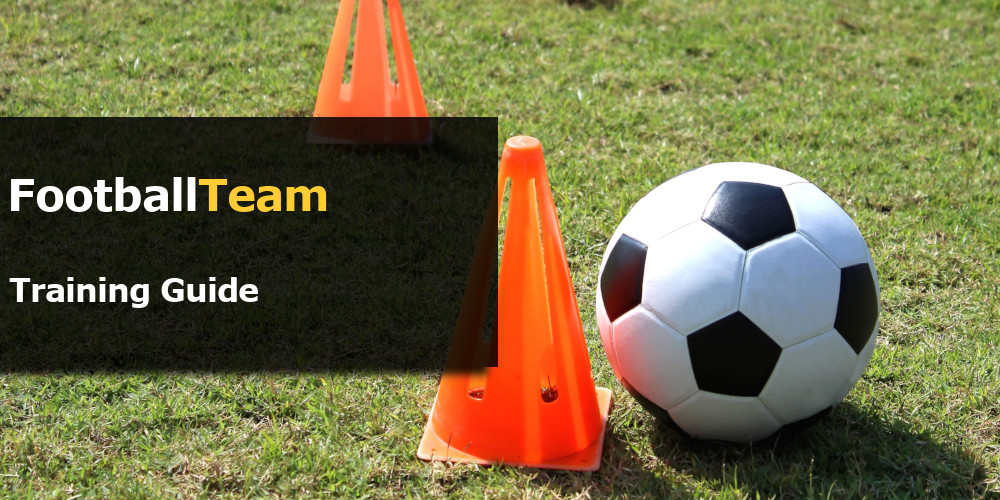 FootballTeam Training Guide - Practice the Most Useful Skills!