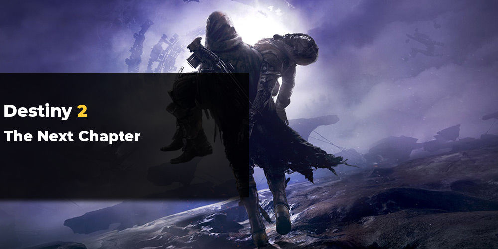 Destiny 2 new chapter