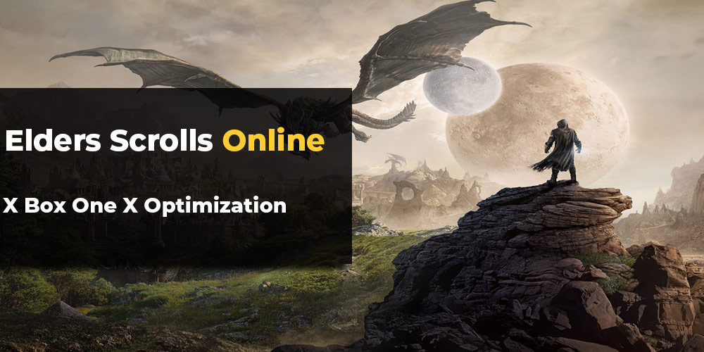ESO Xbox One X optimization