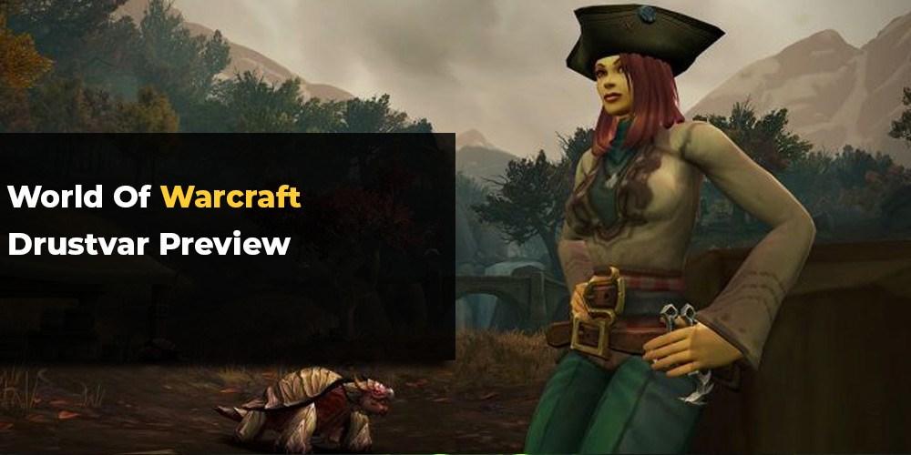 Drustvar Battle for Azeroth Zone