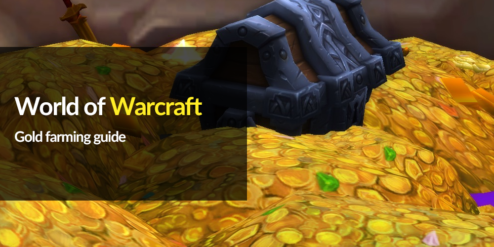 WoW gold farming guide - greed is good edition | MMO Auctions