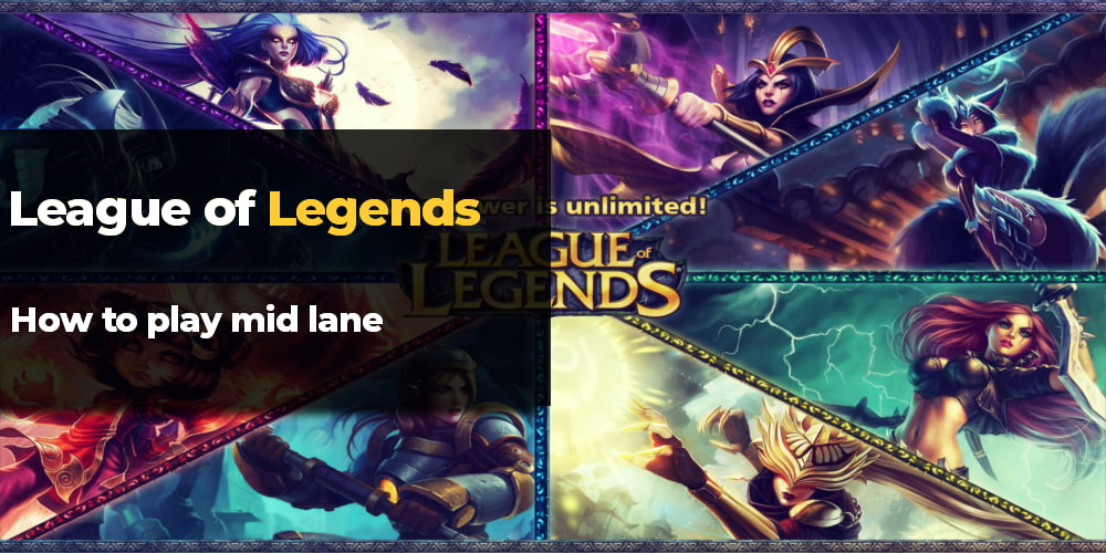 how to play mid lane lol