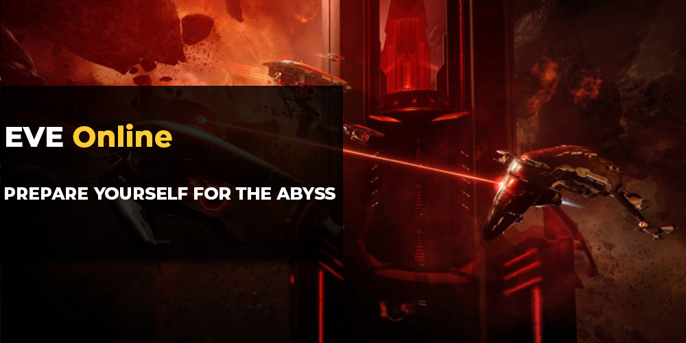 EvE Online: Prepare yourself for the Abyss | MMO Auctions