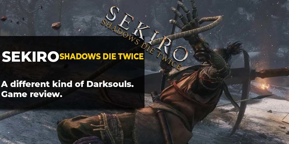 Sekiro Shadows Die Twice Review