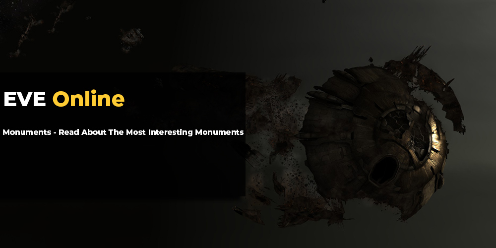 EVE Online Monuments