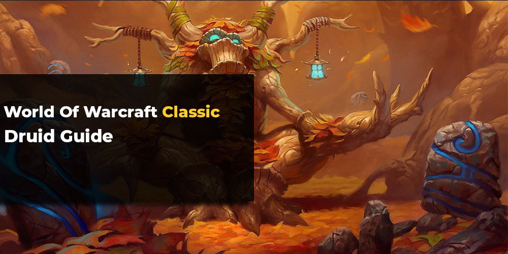 WoW Classic Druid Guide