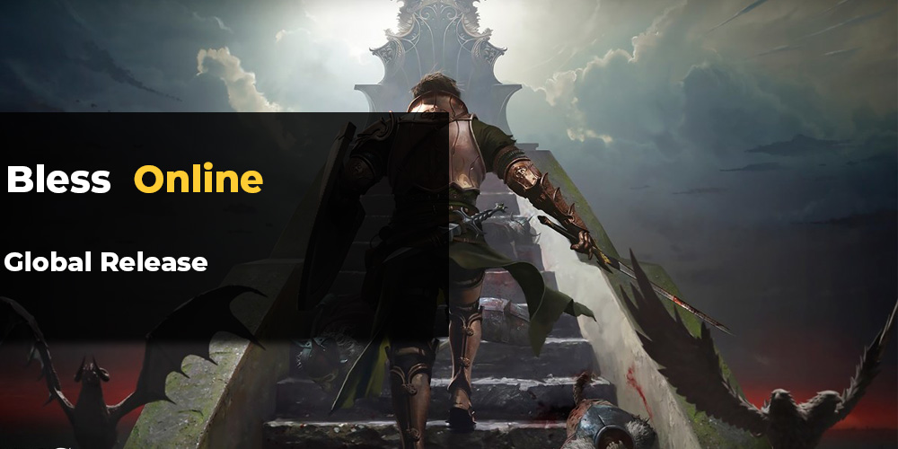 Bless Online global release