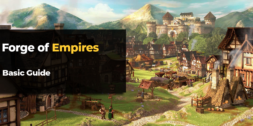 Forge of empires guide