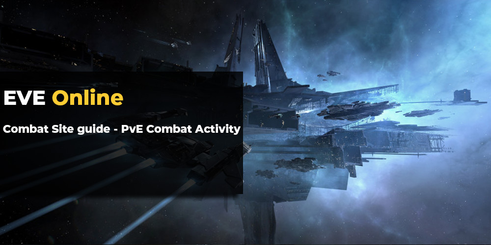 EvE Online Combat Site guide