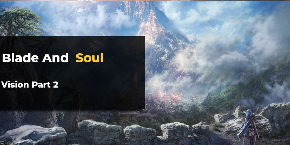 Blade and Soul Vision video